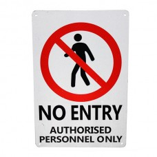 Warning security sign no entry authorized personal only 200x300mm metal