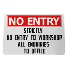 Warning security sign no entry workshop enquires office 200x300mm metal
